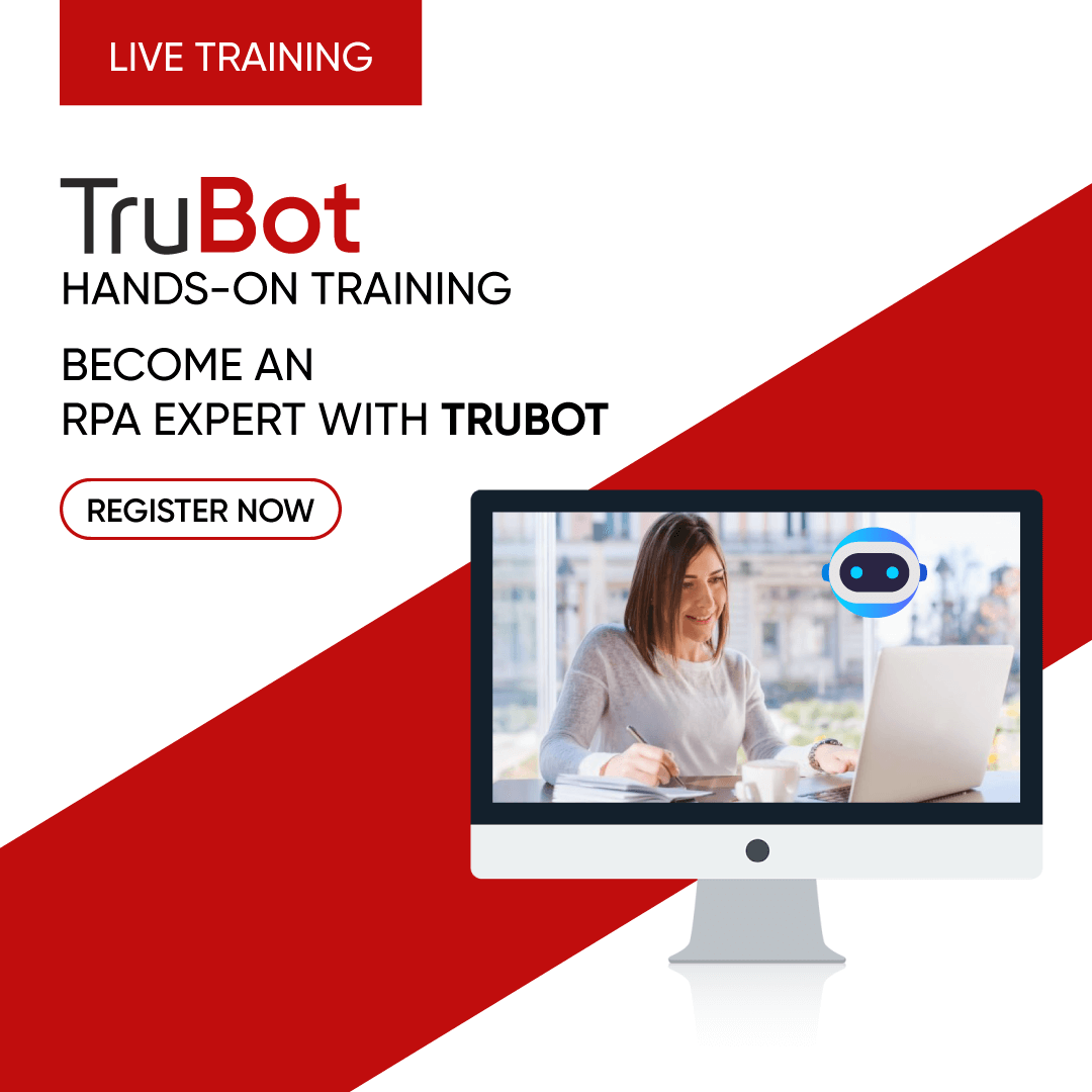 Register Now to learn RPA online using TruBot