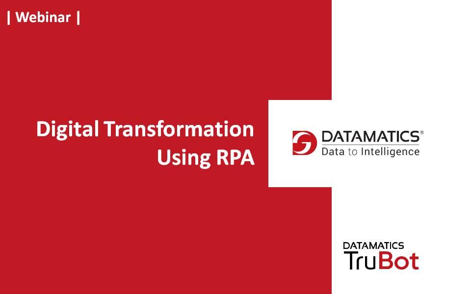 Digital transformation with RPA Webinar.