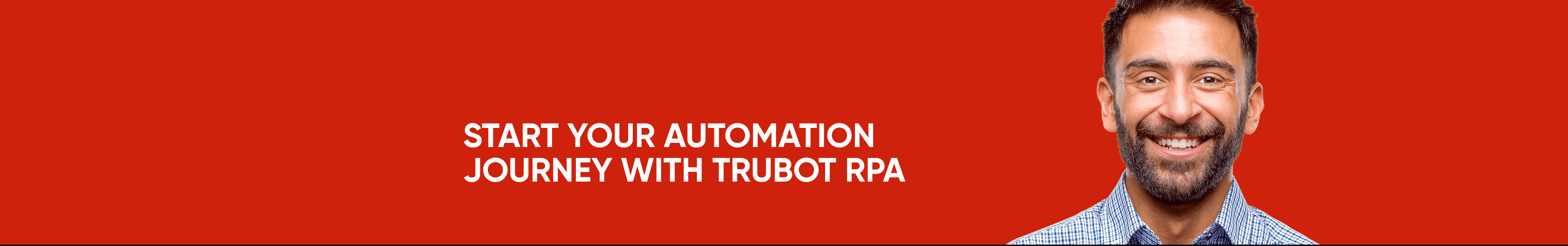 Start-your-automation-journey-with-TruBot-RPA